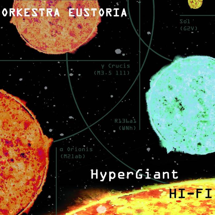 ORKESTRA EUSTORIA - HyperGiant Hi-Fi cover