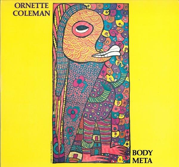 ORNETTE COLEMAN - Body Meta cover