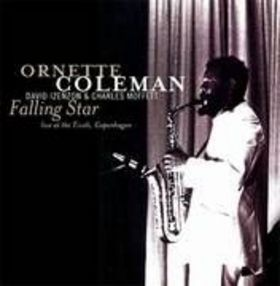ORNETTE COLEMAN - Falling Star (Live at the Tivoli, Copenhagen; November 30, 1965) cover