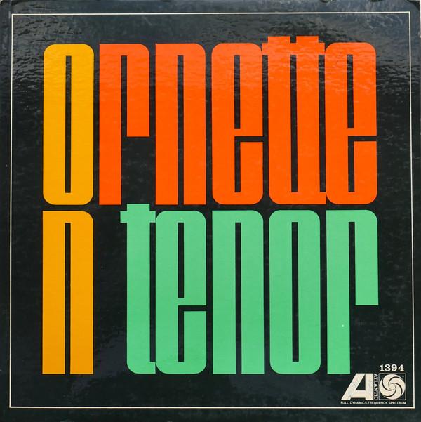 ORNETTE COLEMAN - Ornette on Tenor cover