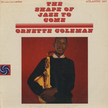 ORNETTE COLEMAN - The Shape of Jazz to Come (aka Le Jazz De Demain) cover