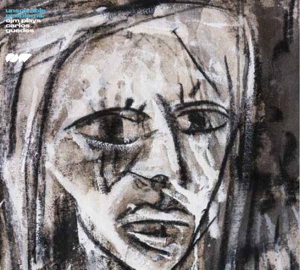 ORQUESTRA JAZZ DE MATOSINHOS - OJM Plays Carlos Guedes : Unsolvable Problems cover