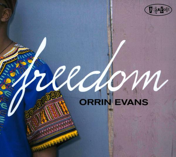 ORRIN EVANS - Freedom cover