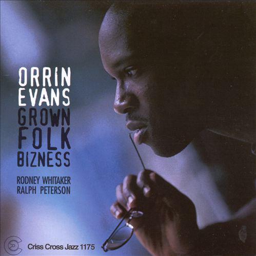 ORRIN EVANS - Grown Folk Bizness cover