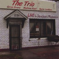 ORRIN EVANS - The Trio - Live in Jackson, Mississippi (