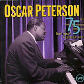 OSCAR PETERSON - 75th Birthday Celebration cover