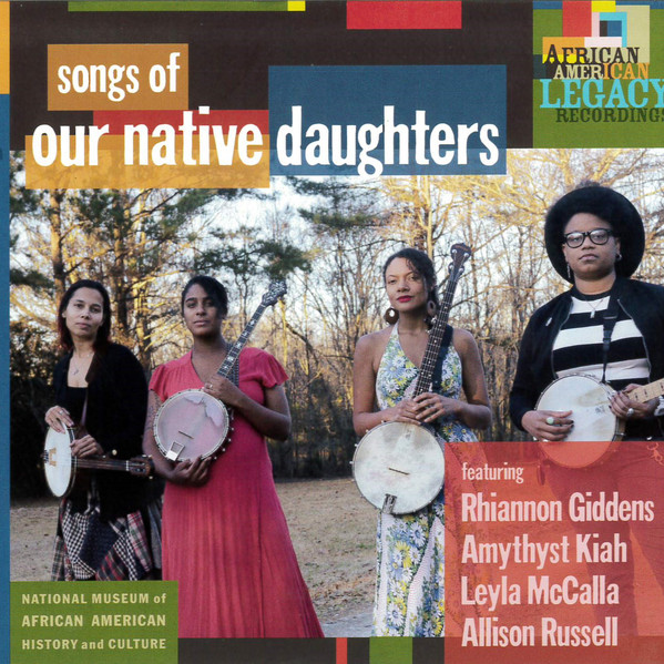 OUR NATIVE DAUGHTERS - Songs Of Our Native Daughters cover