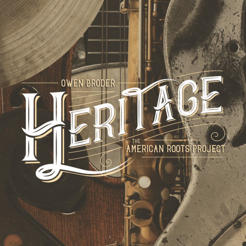 OWEN BRODER - Heritage : The American Roots Project cover