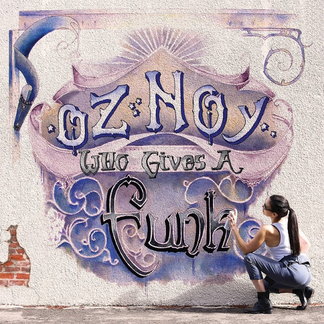 OZ NOY - Who Gives A Funk cover