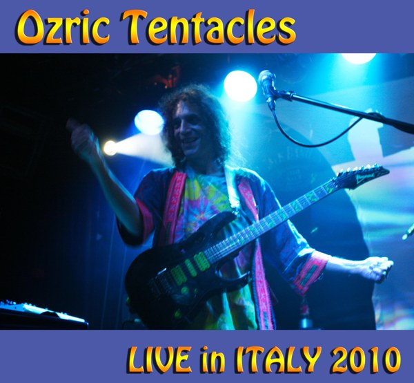 OZRIC TENTACLES - Live In Italy 2010 cover