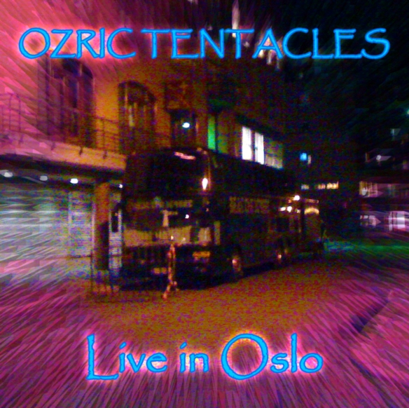 OZRIC TENTACLES - Live In Oslo cover