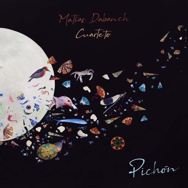 PABLO MATÃ�AS DABANCH - Matías Dabanch Cuarteto : Pichón cover