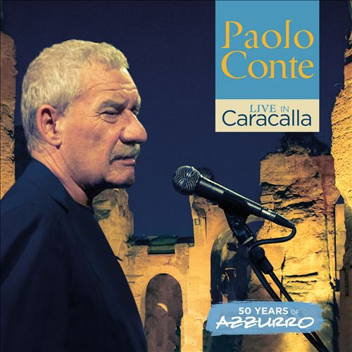 PAOLO CONTE - Live in Caracalla-50 Years of Azzurro cover