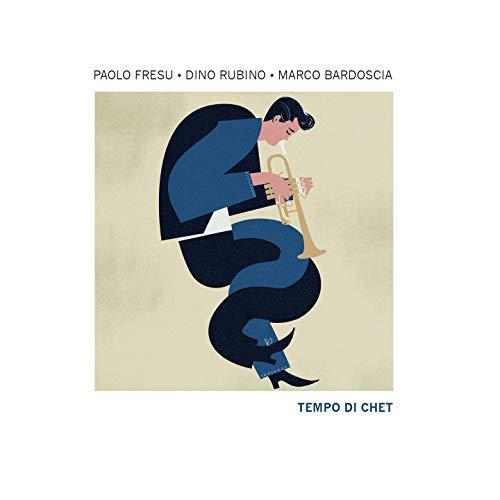 PAOLO FRESU - Paolo Fresu, Dino Rubino & Marco Bardoscia : Tempo Di Chet cover