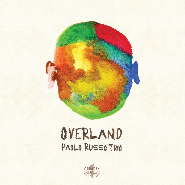 PAOLO RUSSO - Paolo Russo Trio : Overland cover