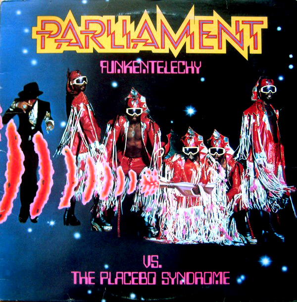 PARLIAMENT - Funkentelechy vs. the Placebo Syndrome cover