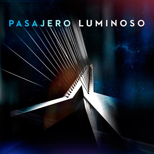 PASAJERO LUMINOSO - Pasajero Luminoso cover