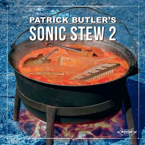 PATRICK BUTLER - Sonic Stew 2 cover