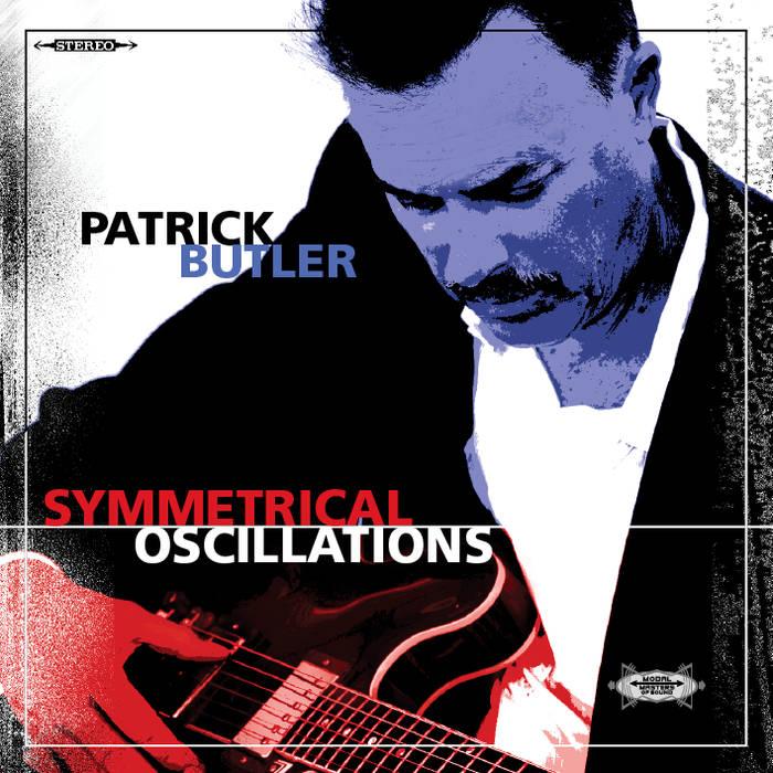 PATRICK BUTLER - Symmetrical Oscillations cover