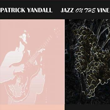 PATRICK YANDALL - Jazz On The Vine cover