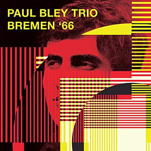 PAUL BLEY - Bremen 66 cover