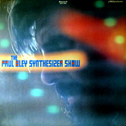 PAUL BLEY - Synthesizer Show cover
