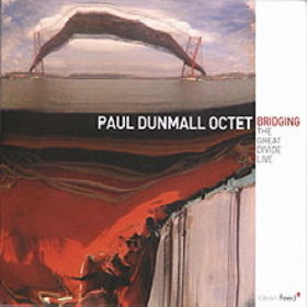PAUL DUNMALL - Bridging the Great Divide cover