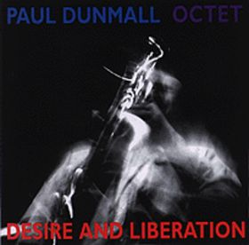 PAUL DUNMALL - Desire and Liberation cover