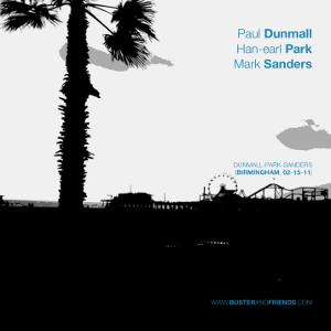 PAUL DUNMALL - Dunmall-Park-Sanders (Birmingham, 02-15-11) cover