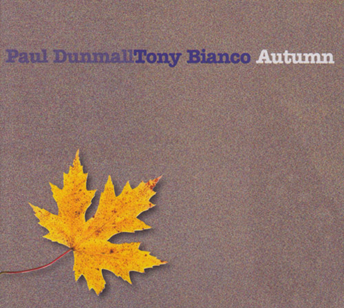 PAUL DUNMALL - Dunmall, Paul / Tony Bianco : Autumn cover
