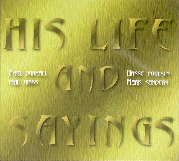 PAUL DUNMALL - His Life And Sayings cover