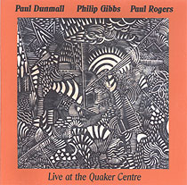 PAUL DUNMALL - Live At The Quaker Centre cover