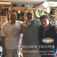 PAUL DUNMALL - Paul Dunmall, Dave Balen, Phil Gibbs : Higher-Deeper cover