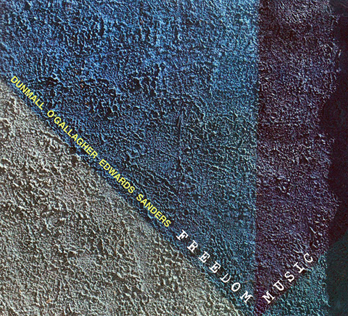 PAUL DUNMALL - Paul Dunmall / John O'Gallagher / John Edwards / Mark Sanders :   Freedom Music cover