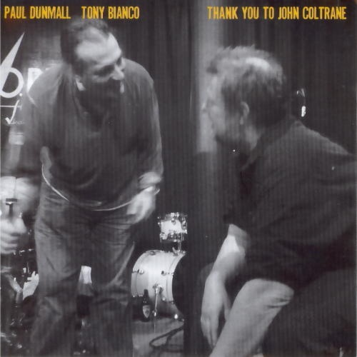 PAUL DUNMALL - Thank You To John Coltrane cover