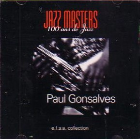 PAUL GONSALVES - Jazz Masters 100 Ans de Jazz - e.f.s.a. Collection cover