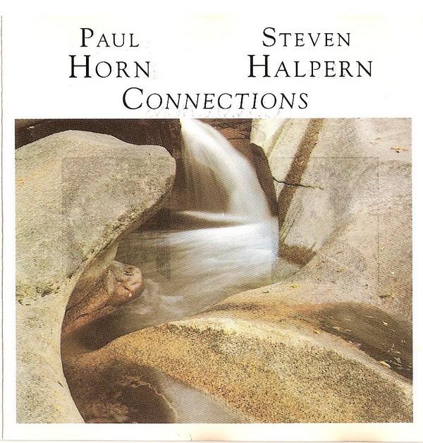 Paul Horn Steven Halpern Connections