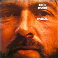PAUL HORN - Inside (aka Inside the Taj Mahal) cover