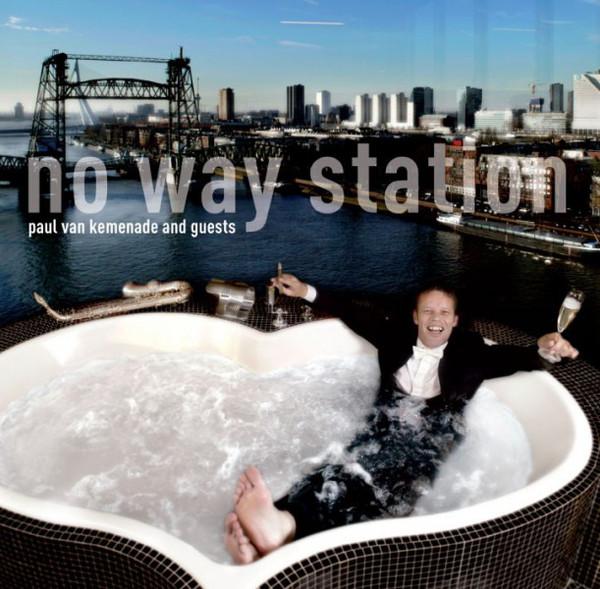PAUL VAN KEMENADE - No Way Station cover