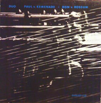 PAUL VAN KEMENADE - Paul Van Kemenade - Ron Van Rossum : Duo cover