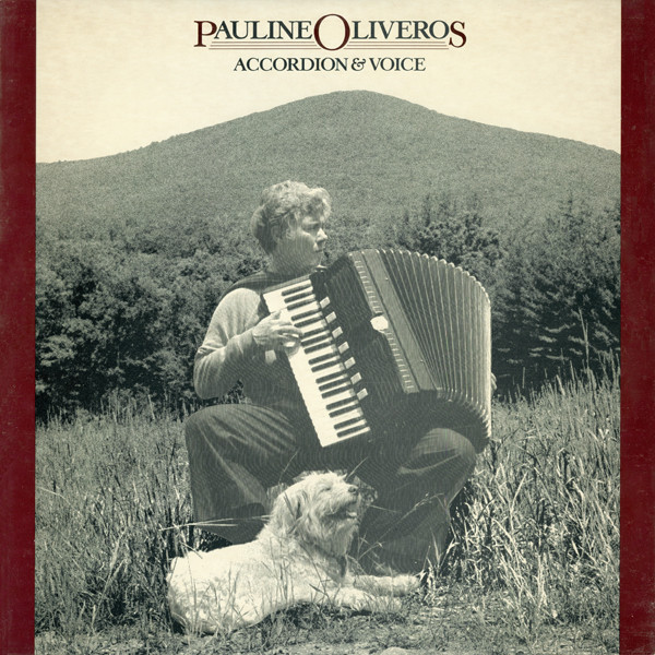 PAULINE OLIVEROS - Accordion & Voice cover