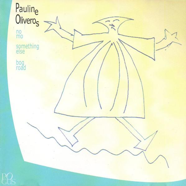 PAULINE OLIVEROS - No Mo cover