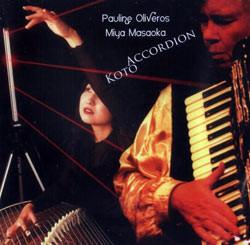 PAULINE OLIVEROS - Pauline Oliveros / Miya Masaoka : Accordion Koto cover
