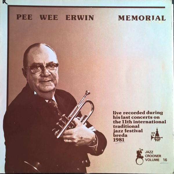 PEE WEE ERWIN - Pee Wee Erwin Memorial cover