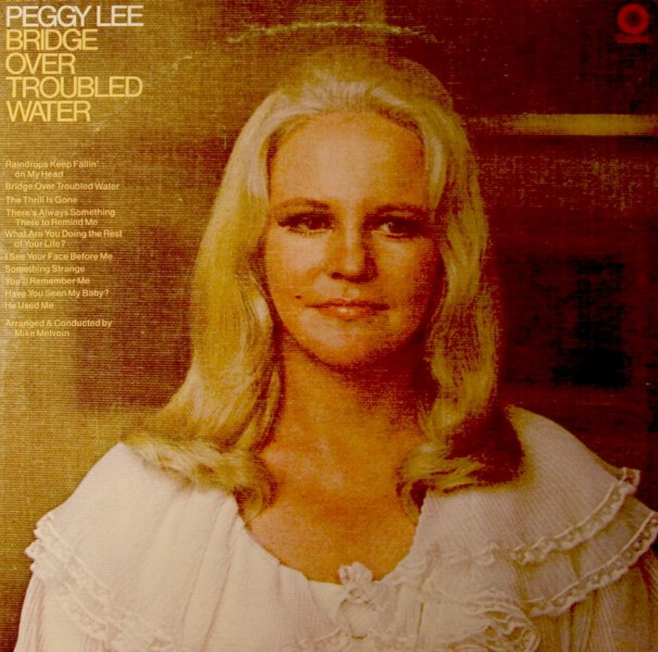 PEGGY LEE (VOCALS) - Bridge Over Troubled Water cover