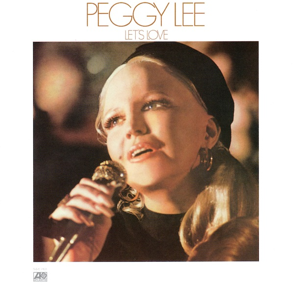 PEGGY LEE (VOCALS) - Let's Love cover