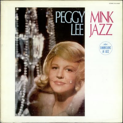 PEGGY LEE (VOCALS) - Mink Jazz cover