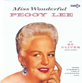 PEGGY LEE (VOCALS) - Miss Wonderful cover