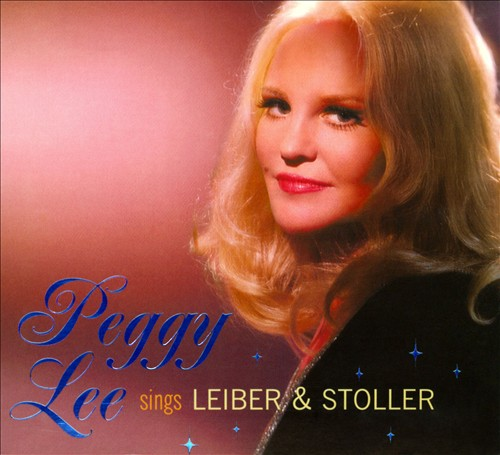 PEGGY LEE (VOCALS) - Sings Leiber & Stoller cover
