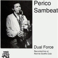 PERICO SAMBEAT - Dual Force (Recorded Live at Ronnie Scott's Club) cover